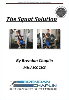 The Squat Solution by [Chaplin, Brendan]