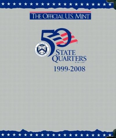 The Official U.S. Mint 50 State Quarters 1999-2008 (P and d Album) by Unknown(2001-06-01)