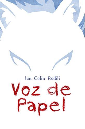 Voz de Papel por Ian Colín Roditi