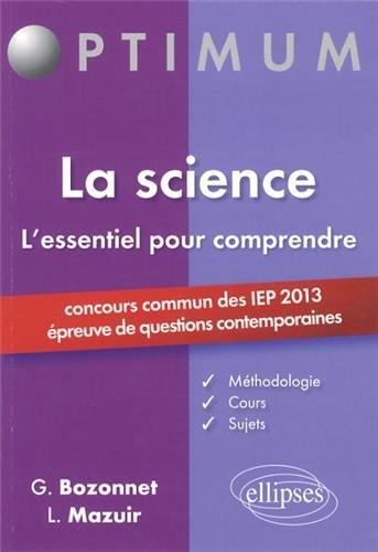 L'Essentiel pour Comprendre la Science Thme IEP 2013