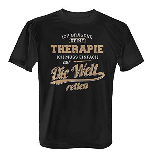 Fashionalarm Herren T-Shirt - Ich brauche keine Therapie - Welt retten | Fun Shirt mit lustigem Spruch Geschenk Idee für Super Helden Weltretter, ()