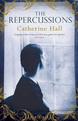 [(The Repercussions)] [ By (author) Catherine Hall ] [September, 2014]