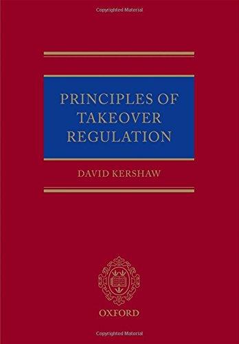 Principles of Takeover Regulation por David Kershaw