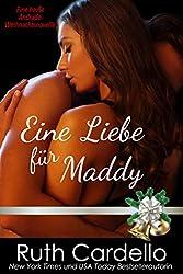 Eine Liebe für Maddy (Eine heiße Andrade-Weihnachtsnovelle)