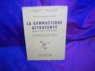 La gymnastique attrayante par lepesant
