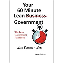 Your 60 Minute Lean Government - Lean Government Handbook