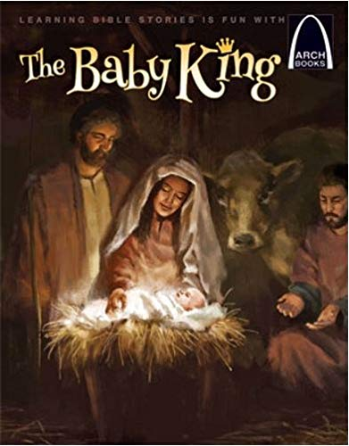 The Baby King (Arch Books Bible Stories) (English Edition) -