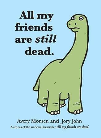 All My Friends Are Still Dead Copertina rigida