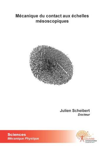 Mécanique du contact aux échelles mésoscopiques