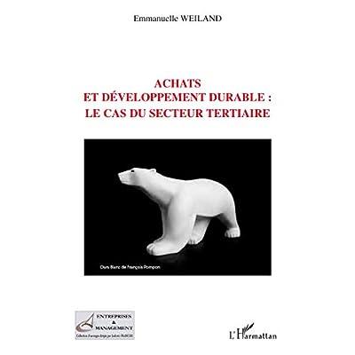 Achats et développement durable: le cas du secteur tertiaire