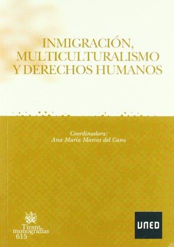 Inmigración, Multiculturalismo y Derechos Humanos (COEDICIÓN)
