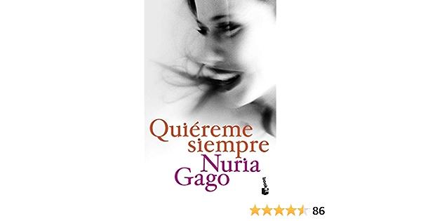 Quiereme Siempre Nf Novela Gago Nuria Amazon De Bücher