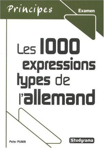 Les 1000 expressions types de l'allemand