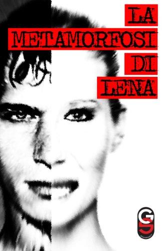 La Metamorfosi di Lena