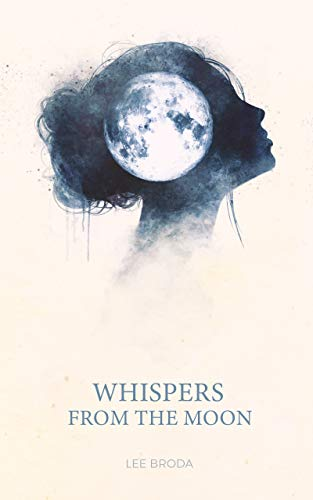 Whispers From The Moon por Lee Broda epub