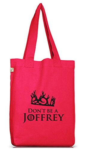 Shirtstreet24, Don't Be A Joffrey, Jutebeutel Stoff Tasche Earth Positive (ONE SIZE) Hot Pink