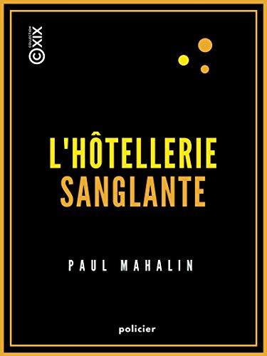 Couverture du livre L'Hôtellerie sanglante (Policier)