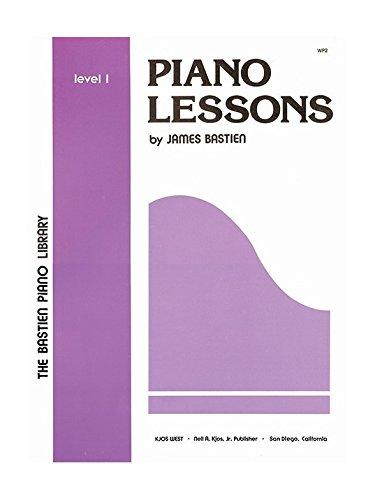 James Bastien: Piano Lessons Level 1
