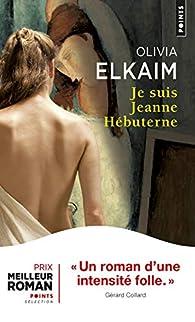 Je suis Jeanne Hébuterne par Olivia Elkaim