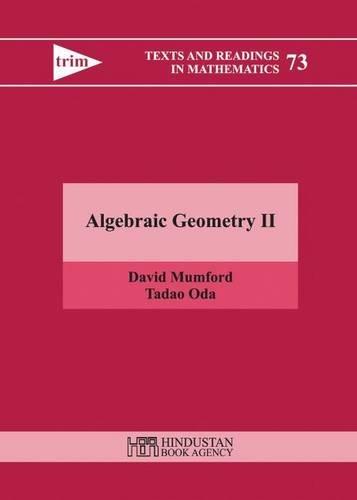 Algebraic Geometry II: 2 (Texts and Readings in Mathematics)