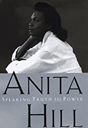 Speaking Truth to Power by Anita Hill (1997-09-15)