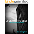 A Moment's Rest (Ellis Springs Series Book 2)