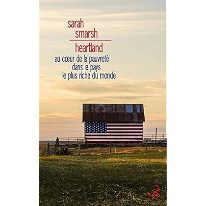 Heartland: Au cœur de la pauvreté dans le pays le plus riche du monde (LITTERATURE ETR)