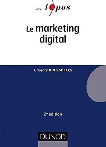 Le marketing digital - 2e