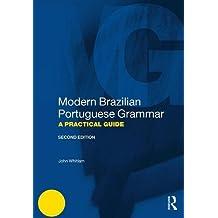 Modern Brazilian Portuguese Grammar (Modern Grammars)