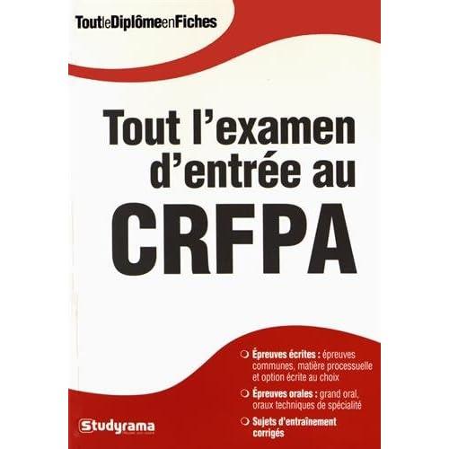 Tout l'examen d'entrée au CRFPA