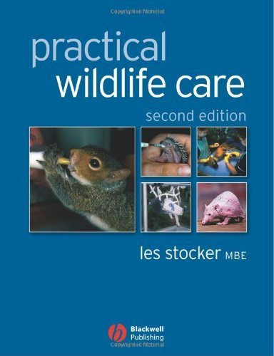 Practical Wildlife Care by Stocker, Les (2005) Paperback