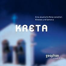 Kreta. CD: Eine akustische Reise zwischen Knossos und Samaria