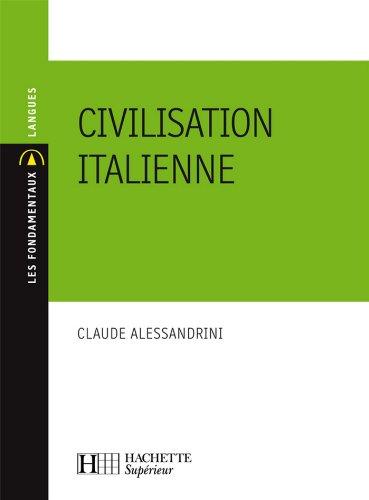 Civilisation italienne : N155 (Les Fondamentaux Langues)