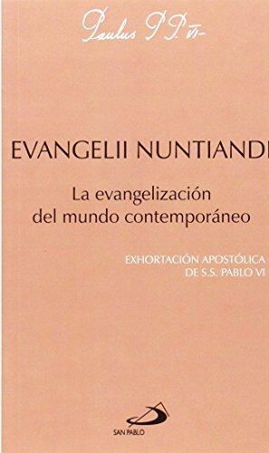 Evangelii nuntiandi: La evangelización del mundo contemporáneo. Exhortación apostólica de Pablo VI (Encíclicas-documentos)