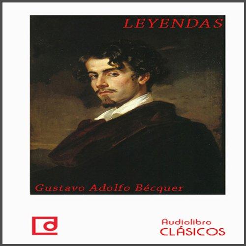 Leyendas de Bécquer [Legends of Bécquer] | Gustavo Adolfo Bécquer