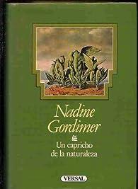 Un capricho de la naturaleza par Nadine Gordimer