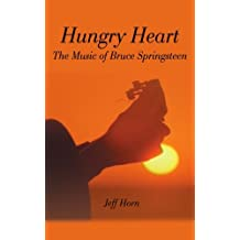 Hungry Heart: The Music of Bruce Springsteen by Jeff Horn (2000-10-17)