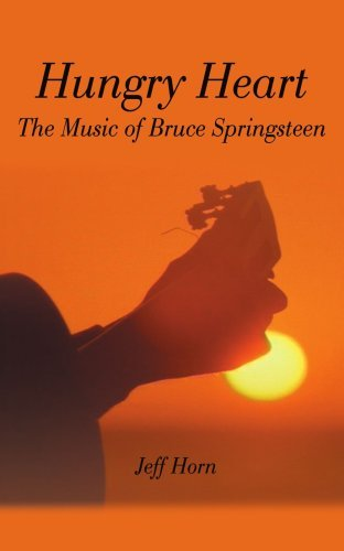 Hungry Heart: The Music of Bruce Springsteen by Jeff Horn (2000-10-17) par Jeff Horn