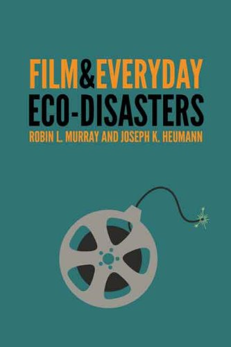 Film and Everyday Eco-disasters (English Edition)