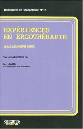 Expériences en ergothérapie : 22e série