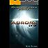 "Ep.#1 - ""Aurora: CV-01"" (The Frontiers Saga) (English Edition)"