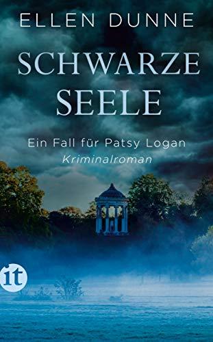 Schwarze Seele: Ein Fall für Patsy Logan. Kriminalroman (Patsy-Logan-Reihe 2)