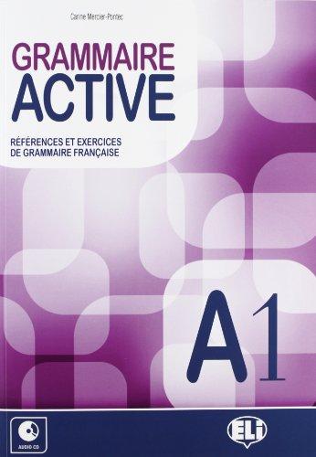 Grammaire active. A1. Con espansione online. Con CD Audio. Per le Scuole superiori