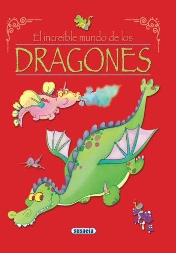Increible mundo de los dragones, el (El Increible Mundo)