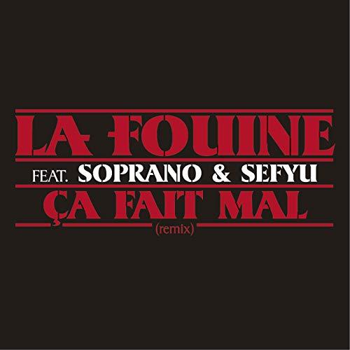 la fouine feat.soprano et sefyu - ca fait mal