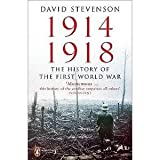 1914 - 1918 : The History of the First World War