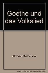 Goethe und das Volkslied