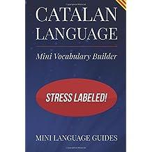 Catalan Language Mini Vocabulary Builder: Stress Labeled!