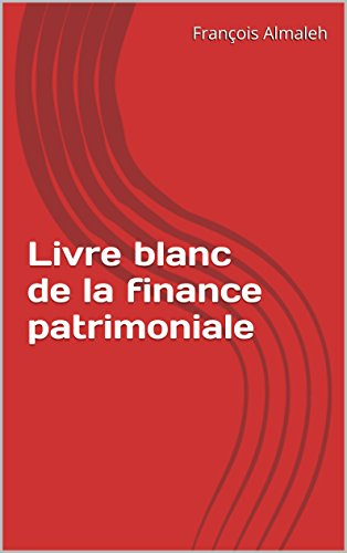 Livre blanc de la finance patrimoniale