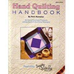 Hand quilting handbook: 13 hand quilted projects using stencil quilting designs (Stencil-design Quilting)